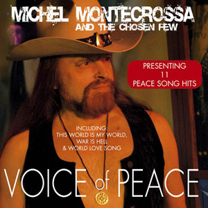 'Voice Of Peace' von Michel Montecrossa and his band The Chosen Few
