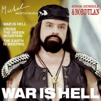 'War is Hell' von Michel Montecrossa
