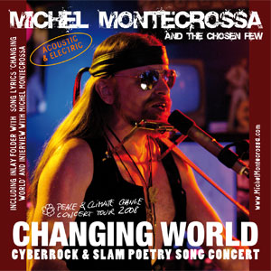 CD-Cover: 'Changing World' von Michel Montecrossa and his band The Chosen Few