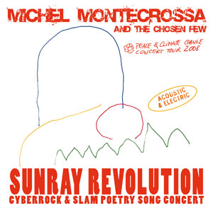 Doppel-CD: 'Sunray Revolution' von Michel Montecrossa and his band The Chosen Few
