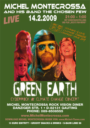 Green Earth Cyberrock & Climate Change Concert mit Michel Montecrossa and his band The Chosen Few