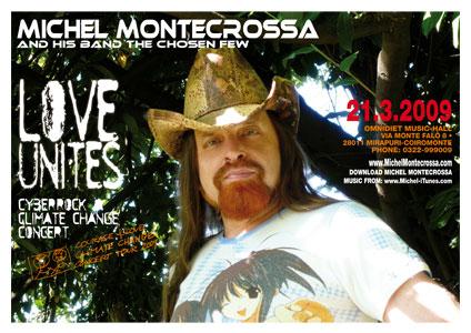Concert Poster: Michel Montecrossa's 'Love Unites' Cyberrock & Climate Change Concert