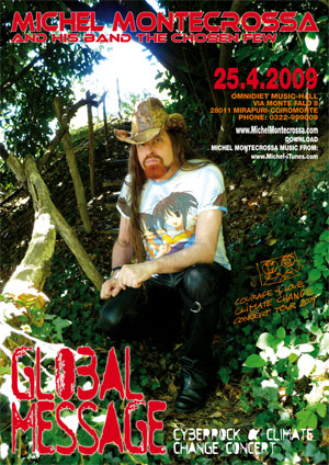 Concert Poster: Michel Montecrossa's 'Global Message' Cyberrock & Climate Change Concert
