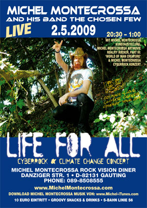 Concert Poster - 'Life For All' Cyberrock & Climate Change Concert by Michel Montecrossa and his band The Chosen Few