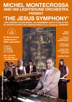 Concert Poster: Michel Montecrossa's 'The Jesus Symphony' Concert at the St. Martin Church in Lagerlechfeld