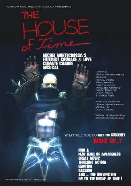 Movie-poster: Michel Montecrossa's 'The House Of Time'