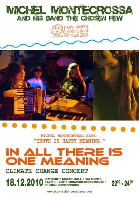 Michel Montecrossa Concert Poster - In All There Is One Meaning Climate Change Concert