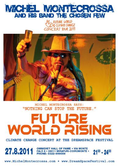 Concert Poster: Michel Montecrossa's Future World Rising' Climate Change Concert