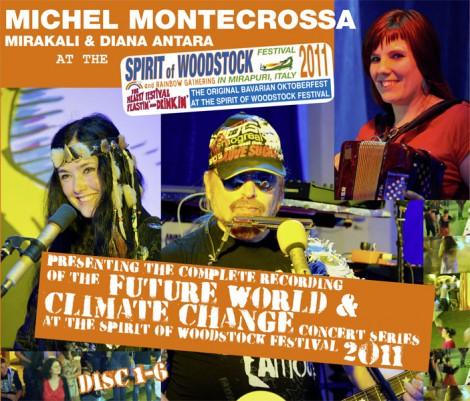 Michel Montecrossa, Mirakali and Diana Antara at the Spirit of Woodstock Festival 2011