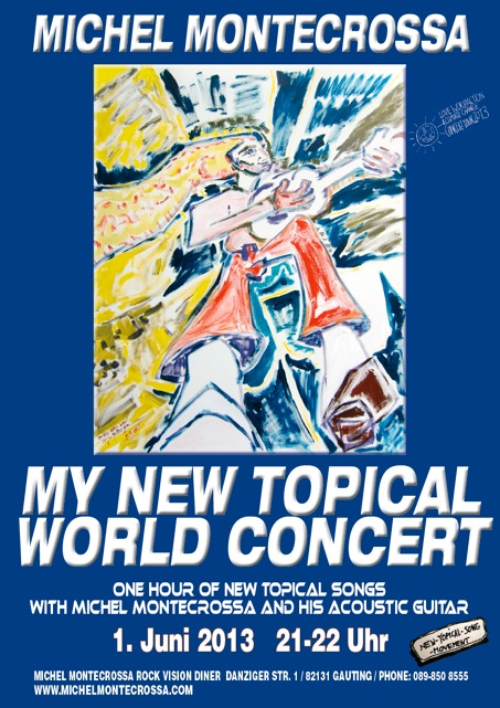 Concert Poster: Michel Montecrossa's My New Topical World Concert