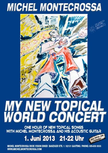 Comcert Poster: Michel Montecrossa's 'My New Topical World Concert'