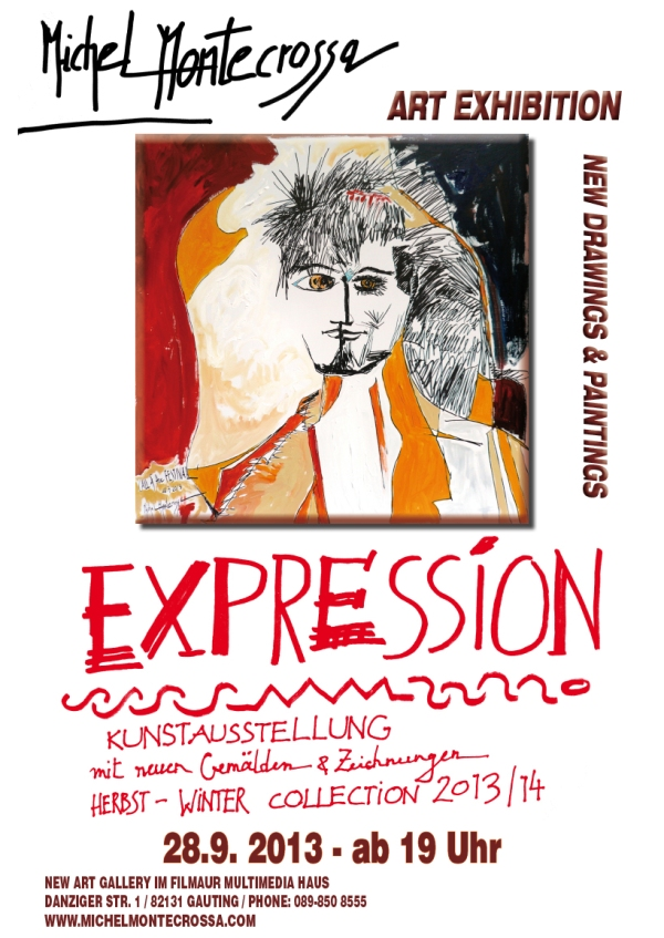 EXPRESSION Kunstausstellung von Michel Montecrossa Gemälden & Zeichnungen