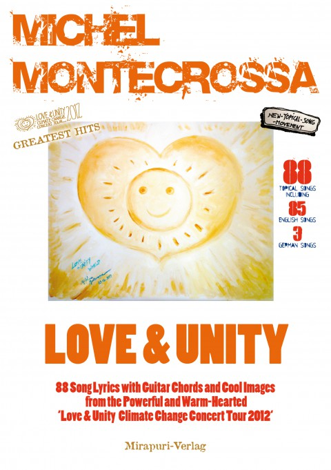 MIchel Montecrossa's 'Love & Unity' Song Lyrics book