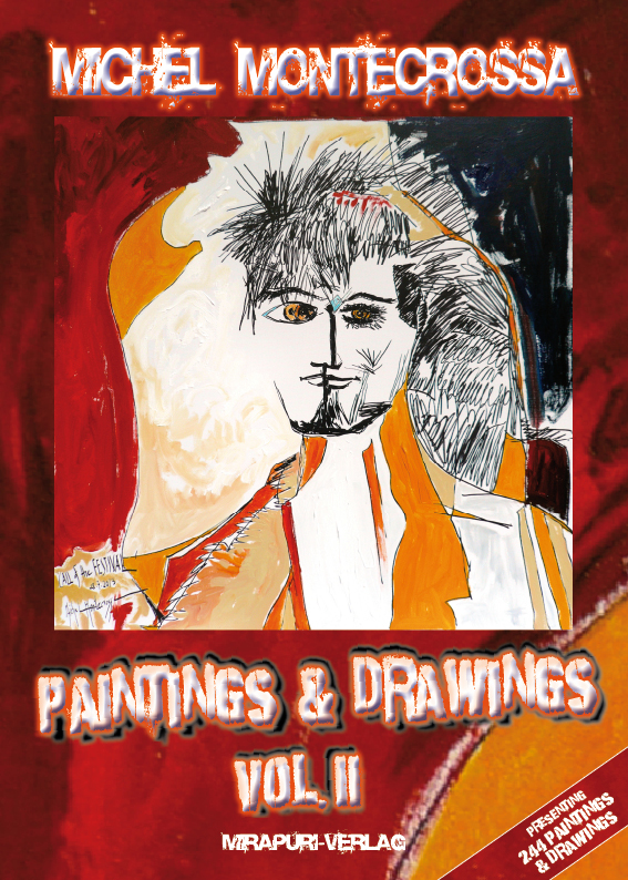 Book Cover: Michel Montecrossa's Artwork Release 'Paintings & Drawings Vol. II'