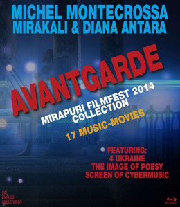 DVD: Avantgarde - 17 music movies by Michel Montecrossa, Mirakali and Diana Antara