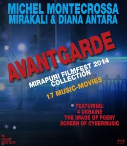 DVD: Avantgarde - 17 music movies by Michel Montecrossa, Mirakali and Diana Antara