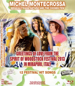 'Greetings Of Love from the Spirit of Woodstock Festival 2013 In Mirapuri, Italy' – Special collection of 12 Festival Hit Music-Movies