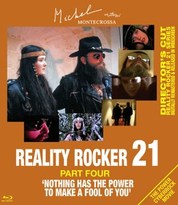Michel Montecrossa's Reality Rocker 21, Part Four is titled 'Nothing Has The Power To Make A Fool Of You'