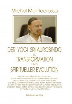 Book by Michel Montecrossa - Der Yogi Sri Aurobindo zu Transformation und spiritueller Evolution