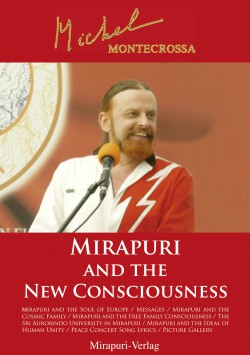Book by Michel Montecrossa - Mirapuri and the New Consciousness