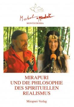 Book by Michel Montecrossa - Mirapuri und die Philosophie des Spirituellen Realismus