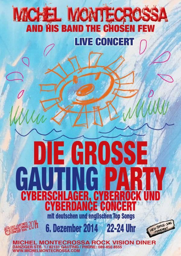 'Die große Gauting Party' Cyberschlager, Cyberdance & Cyberrock Concert mit Michel Montecrossa and The Chosen Few