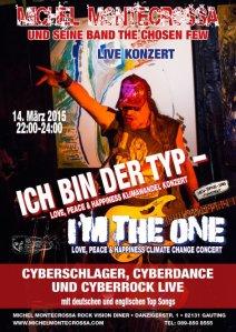 Concert Poster: Michel Montecrossa's 'Ich Bin Der Typ - I'm The One' Concert