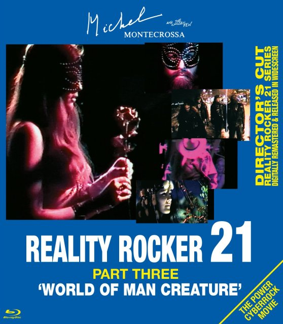 Michel Montecrossa's movie 'Reality Rocker, Part III: World Of Man Creature'