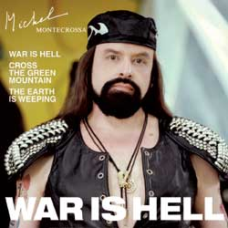 Michel Montecrossa's Maxi-Single 'War Is Hell'