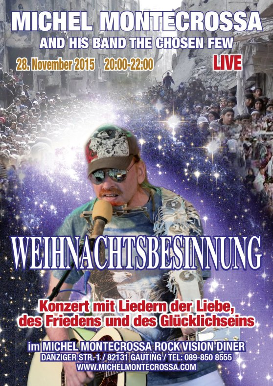 Konzertplakat - Weihnachtsbesinnung Konzert mit Michel Montecrossa and his band The Chosen Few