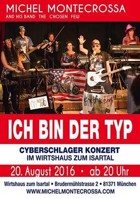 Plakat Ich Bin der Typ Konzert - Wirtshaus zum Isartal, August