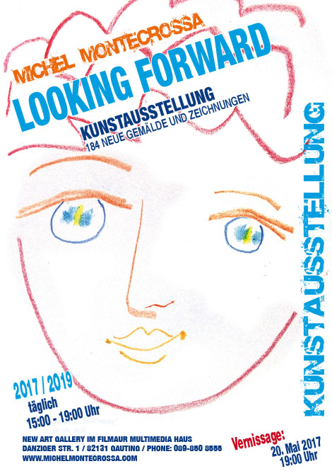 'LOOKING FORWARD' art exhibition / 201/ -  2019 @ New Art Gallery, Gauting (Germany)