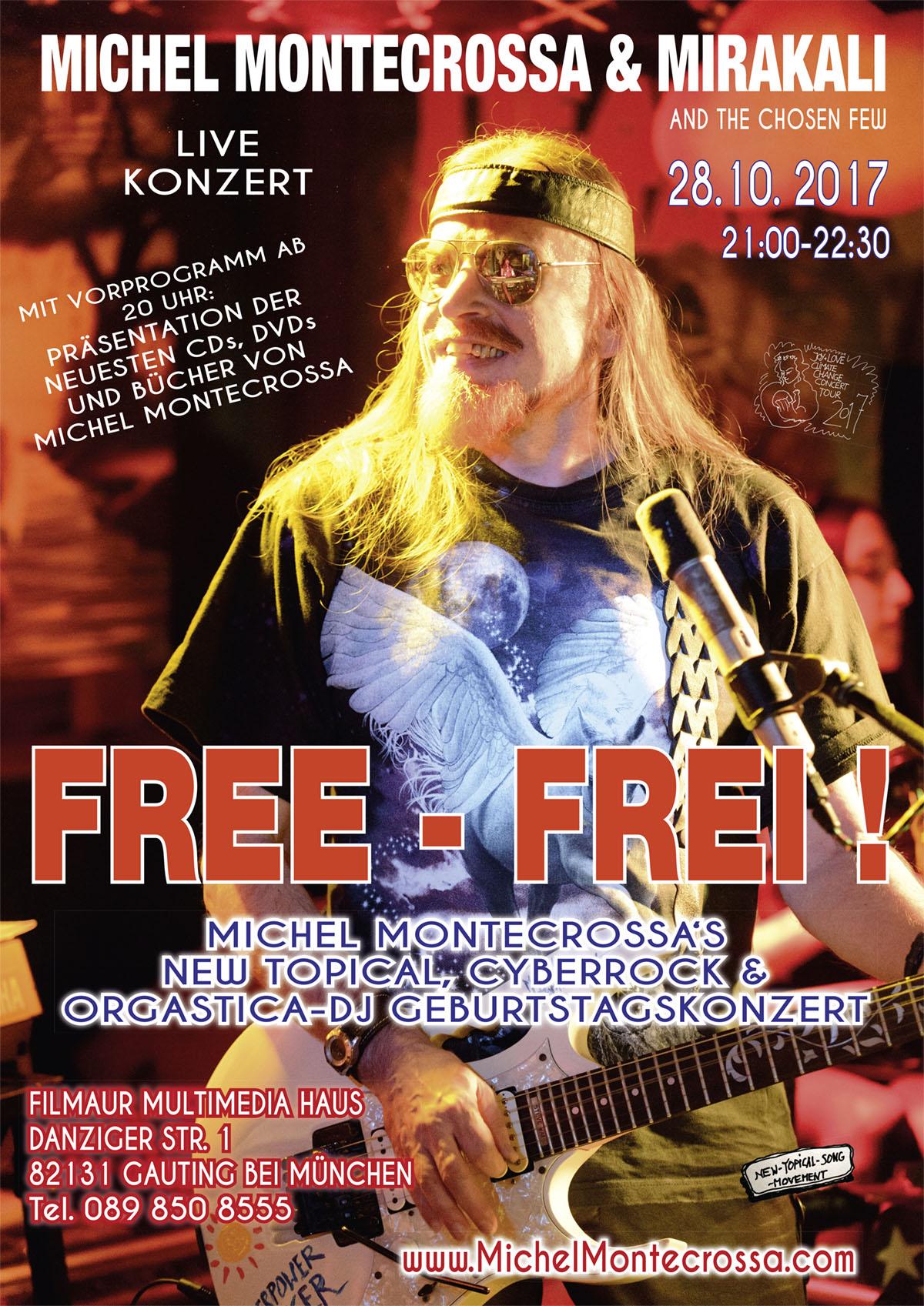 Michel Montecrossa's 'Free – Frei!' Birthday Concert: