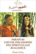 Buch Mirapuri + Philososphie d Spirit. Realismus