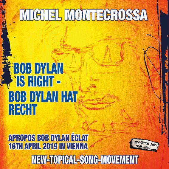 Bob Dylan Is Right – Bob Dylan Hat Recht' – Michel